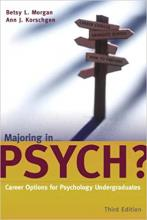 Majoring in Psych?: Career Options for Psychology Undergraduates (3rd Edition)